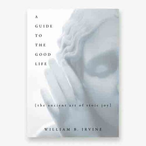 A Guide to the Good Life book cover