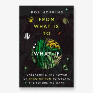 From What Is to What If book cover