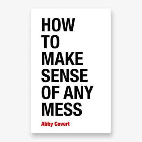 How to Make Sense of Any Mess book cover