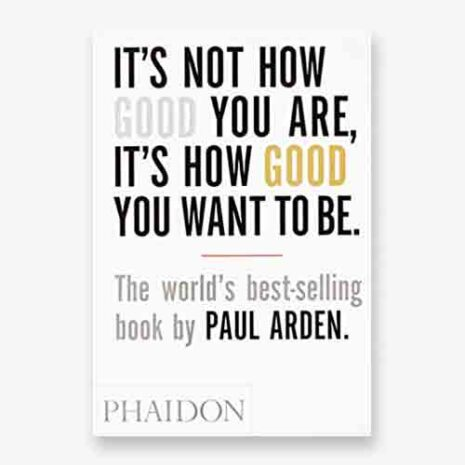 Its not how good you are, it's how good you want to be book cover