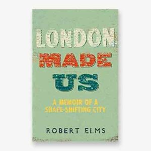 London Made Us book cover