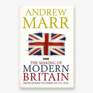 The making of modern Britain book cover