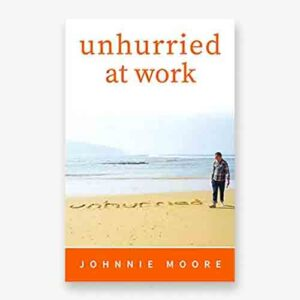 Unhurried at work book cover